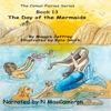 The Color Fairies Series Book 13: The Day of the Mermaids (Unabridged)