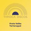 Tapioca Discos - Preto Velho (Versão Tapioca Discos) artwork