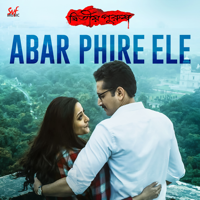 Anupam Roy - Abar Phire Ele (From