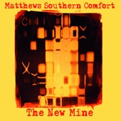 Matthews' Southern Comfort - The Hands of Time