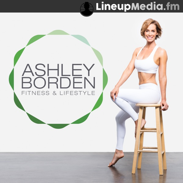 Ashley Borden Fitness & Lifestyle