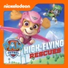 PAW Patrol, High Flying Rescues - Synopsis and Reviews