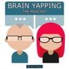 Brain Yapping