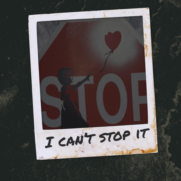 I Can't Stop It - Single