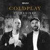 Coldplay: Reimagined - Single, Coldplay