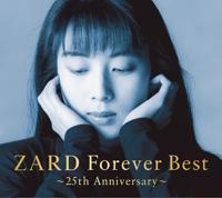 ZARD - ZARD Forever Best ~25th Anniversary~ artwork