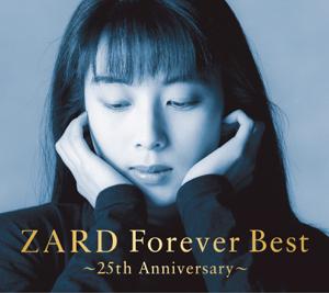 ZARD - ZARD Forever Best ~25th Anniversary~