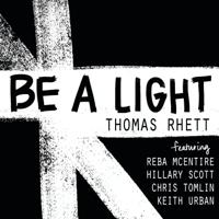 Download lagu Thomas Rhett - Be a Light (feat. Reba McEntire, Hillary Scott, Chris Tomlin & Keith Urban)