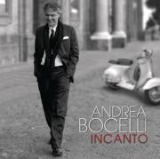 Incanto (Bonus Track Version) - Andrea Bocelli - Andrea Bocelli