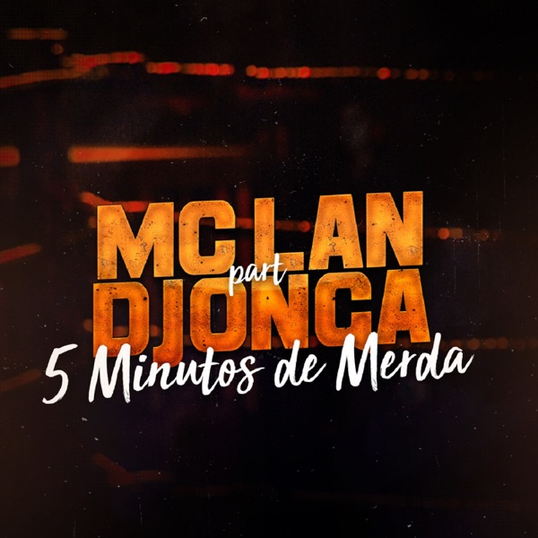 5 Minutos de Merda (feat. Djonga) - Single