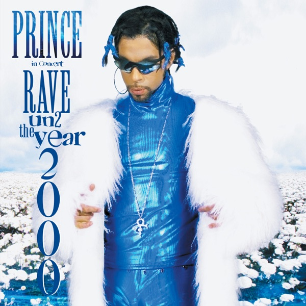 Rave Un2 the Year 2000 (Live at Paisley Park, 1999)