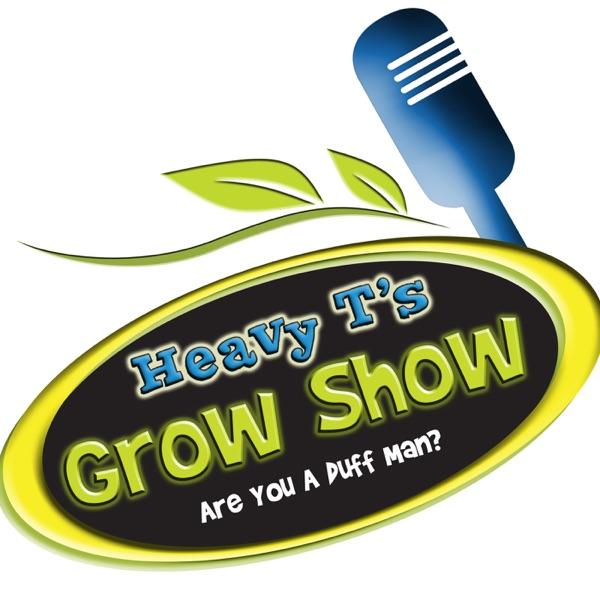 Heavy T's Grow Show