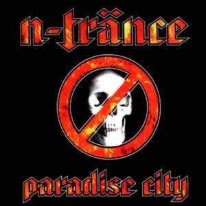 N-Trance - Paradise City