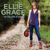 Ellie Grace - Burning Down