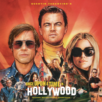 Quentin Tarantino's Once Upon a Time in Hollywood (Original Motion Picture Soundtrack)