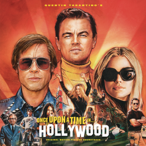 Varios Artistas - Quentin Tarantino's Once Upon a Time in Hollywood (Original Motion Picture Soundtrack)