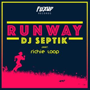 Dj Septik - Runway feat. Richie Loop