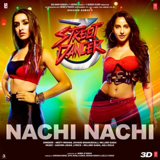 Street Dancer 3D - Nachi Nachi Song Free Download MP3
