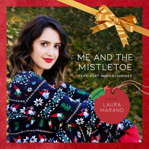Me and the Mistletoe (feat. Kurt Hugo Schneider) - Single