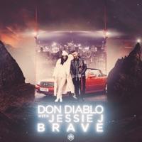 Brave - DON DIABLO-JESSIE J