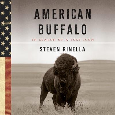 American Buffalo: In Search of a Lost Icon (Unabridged)
