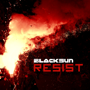 Black Sun - Resist feat. Netta Laurenne