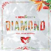 The Movement - Diamond (feat. SOJA)