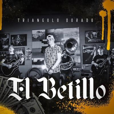 El Betillo - Single - Triángulo Dorado