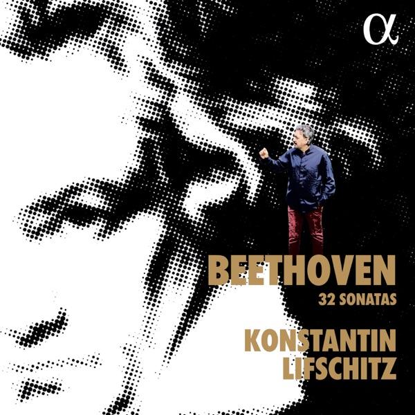 Konstantin Lifschitz - Sonata No. 26 in E-Flat Major, Op. 81a: III. Das Wiedersehen. Vivacissimamente