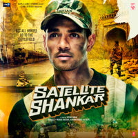 Tanishk Bagchi, Mithoon, Sandeep Shirodkar & Rochak Kohli - Satellite Shankar (Original Motion Picture Soundtrack)