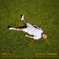 Download Quinn XCII - A Letter to My Younger Self Gratis, download lagu terbaru