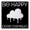 Dixie D'Amelio - Be Happy artwork