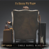 Griff Hamlin and the Single Barrel Blues Band - I'll Drink to That  artwork