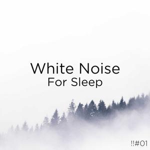 White Noise Baby Sleep & White Noise For Babies - !!#01 White Noise for Sleep
