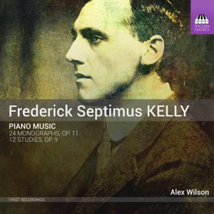 Alex Wilson - Kelly: Piano Works