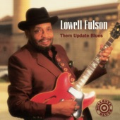 Lowell Fulson - What's The Matter Baby