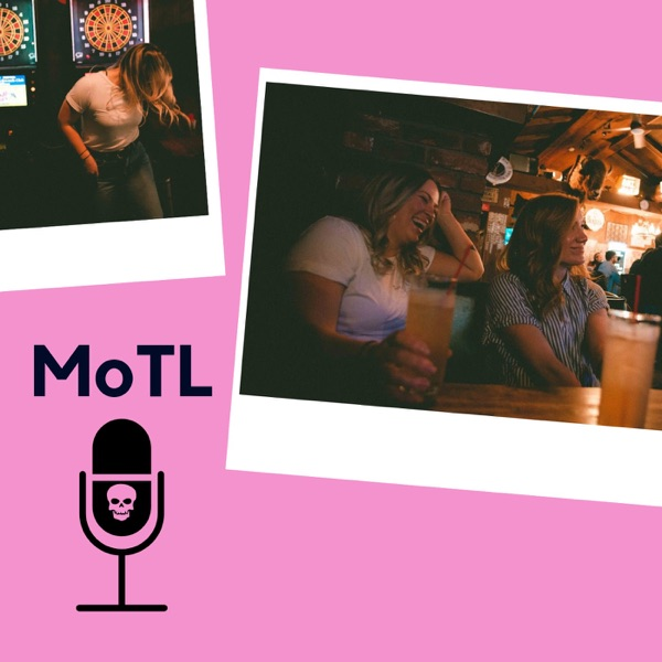 The MOTL podcast