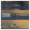 Follow The Flow - Tavasz artwork