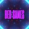 Bed Games - Ishan lyrics