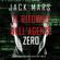 Jack Mars - Il ritorno dell'Agente Zero: Uno spy thriller della serie Agente Zero 1