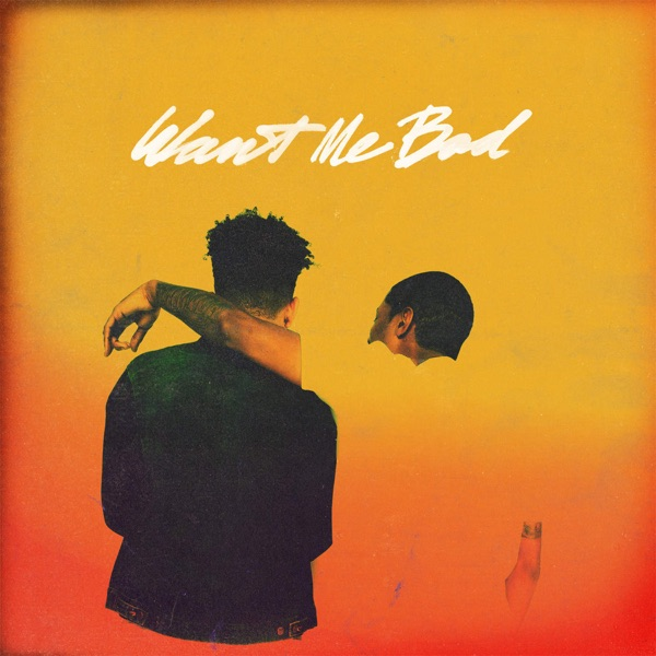 Want Me Bad (feat. Cousin Stizz) - Single