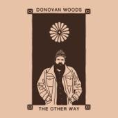 Donovan Woods - Great Escape