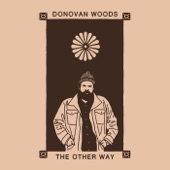 Donovan Woods - Next Year