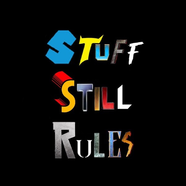 Stuff Still Rules
