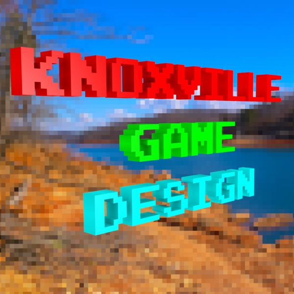 Knoxville Game Design | Listen Free on Castbox