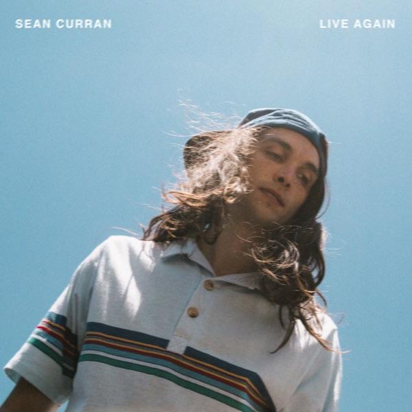 Sean Curran - Live Again (2019)
