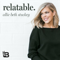 Relatable with Allie Beth Stuckey