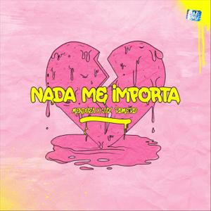 Mendoza & Jay Romero - Nada Me Importa