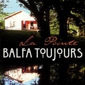 Balfa Toujours - Nonc Charlot