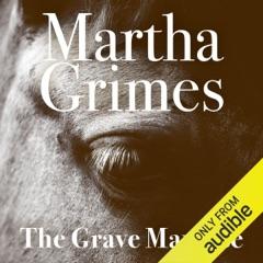 The Grave Maurice: Richard Jury, Book 18 (Unabridged)